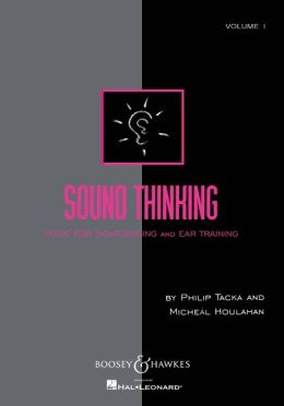 Sound Thinking - Volume I: Music for Sight-Singing and Ear Training
