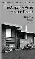 Arapahoe Acres Historic District (Historic Denver Guides)