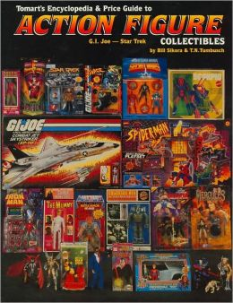 Tomart's Encyclopedia and Price Guide to Action Figure Collectibles, Volume 2: G.I. Joe - Star Trek