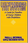 Deciphering the System: A Guide for Families of Young Children with Disabilities