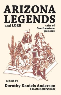 Arizona Legends & Lore