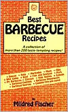 Best Barbecue Recipes: A Collection of More Than 200 Taste-Tempting Recipes