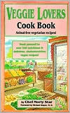 Veggie Lovers' Cookbook