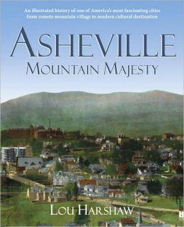 Asheville: Mountain Majesty