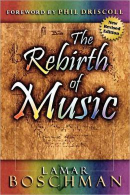 Rebirth Of Music