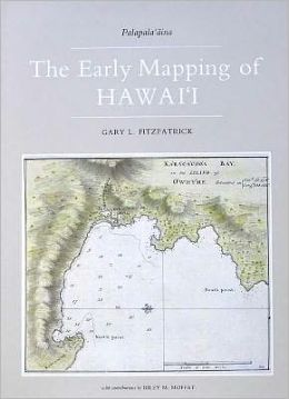 The Early Mapping of Hawaii: Palapala'aina
