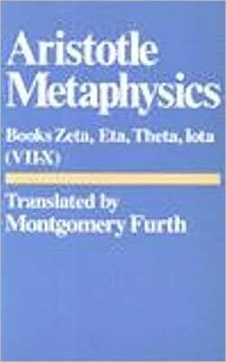Metaphysics: Books Zeta, Eta, Theta, Iota (7-10)