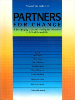 Partners for Change: A Peer Helping Guide for Training and Prevention