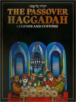 Haggadah of Legends and Customs
