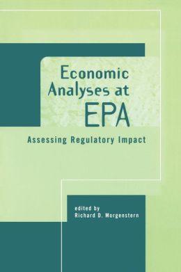 Economic Analyses at EPA: Assessing Regulatory Impact