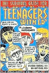The Survival Guide for Teenagers with LD: Learning Differences
