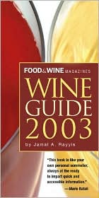 Food & Wine Magazine's Official Wine Guide 2003