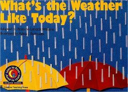 What's the Weather Like Today? (Learn to Read Science Series)