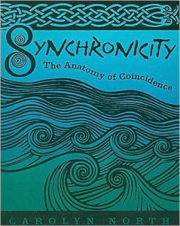 Synchronicity : The Anatomy of Coincidence