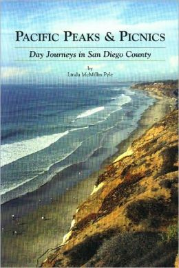 Pacific Peaks and Picnics: Day Journeys in San Diego County