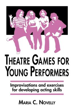 Theatre Games for Young Performers