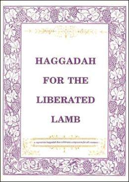 Haggadah for the Liberated Lamb