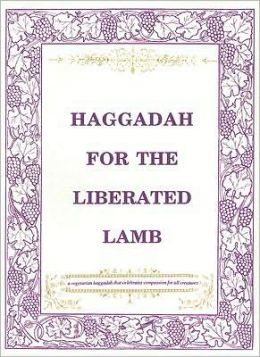 Haggadah for the Liberated Lamb: Bilingual Edition, Hebrew and English