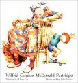 Book Cover Image. Title: Wilfrid Gordon McDonald Partridge, Author: Mem Fox