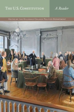 The U.S. Constitution: A Reader
