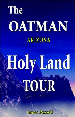 The Oatman Arizona Holy Land Tour