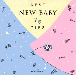 Best New Baby Tips