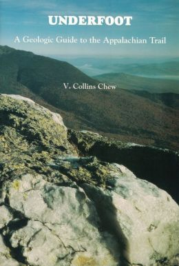 Underfoot: A Geologic Guide to the Appalachian Trail
