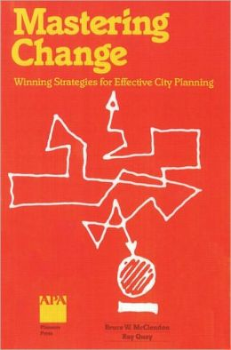 Mastering Change: Winning Strategies for Effective City Planning