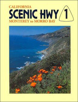 California Scenic Hwy 1: Monterey to Morro Bay