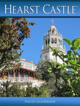 Hearst Castle Photo Tour Guidebook