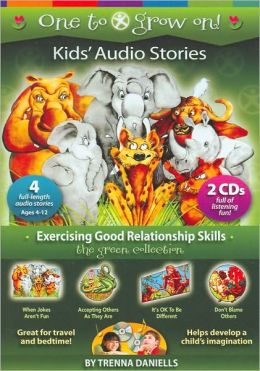 Exercising Good Relationship Skills: The Green Collection (One to Grow on Series)