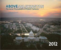 2012 Above Washington DC Wall Calendar