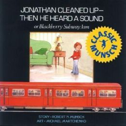 Jonathan Cleaned Up -- Then He Heard a Sound: or Blackberry Subway Jam