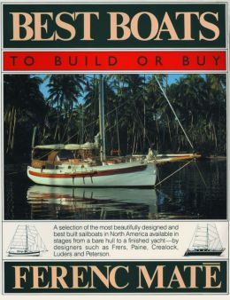Best Boats to Build and Buy