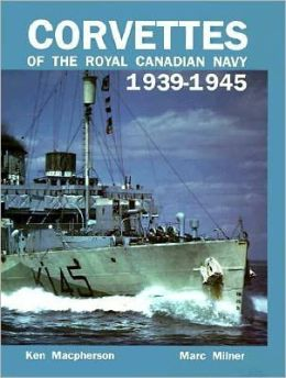 Corvettes of the Royal Canadian Navy, 1939-1945