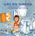 Book Cover Image. Title: Love You Forever, Author: Robert N. Munsch