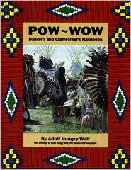 Powwow Dancer's and Craftworker's Handbook