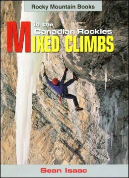 Mixed Climbs: in the Canadian Rockies
