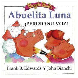 Abuelita Luna Perdio Su Voz!