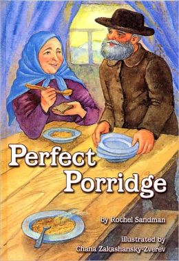 Perfect Porridge: A Story about Kindness