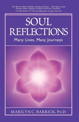 Soul Reflections: Many Lives, Many Journeys