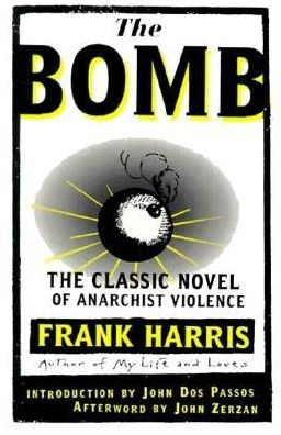 BOMB: The Classic Novel of Anarchist Violence