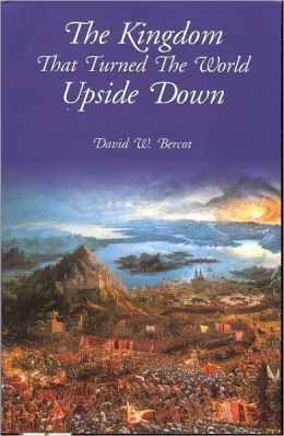 The Kingdom That Turned the World Upside Down