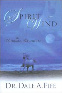 Spirit Wind: The Ultimate Adventure