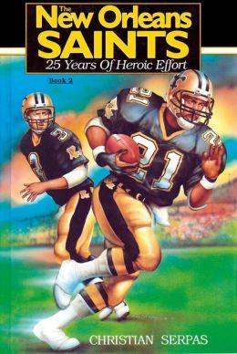 New Orleans Saints 25 Yrs Book
