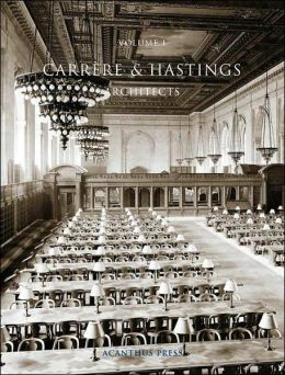 Carrere and Hastings, Architects
