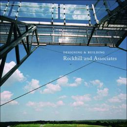 Designing and Building: Rockhill and Associates