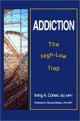 Addiction: The High-Low Trap