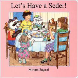 Let's Have a Seder!