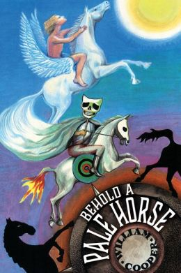 Behold a Pale Horse: Exposing the New World Order